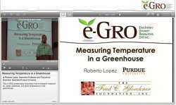 Figure 1. e-GRO University allows you to watch pre-recorded lectures on greenhouse production topics when it is convenient for you.